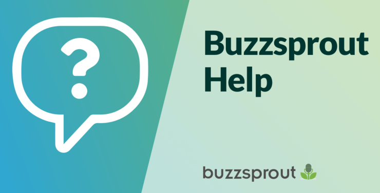buzzsprout customer support